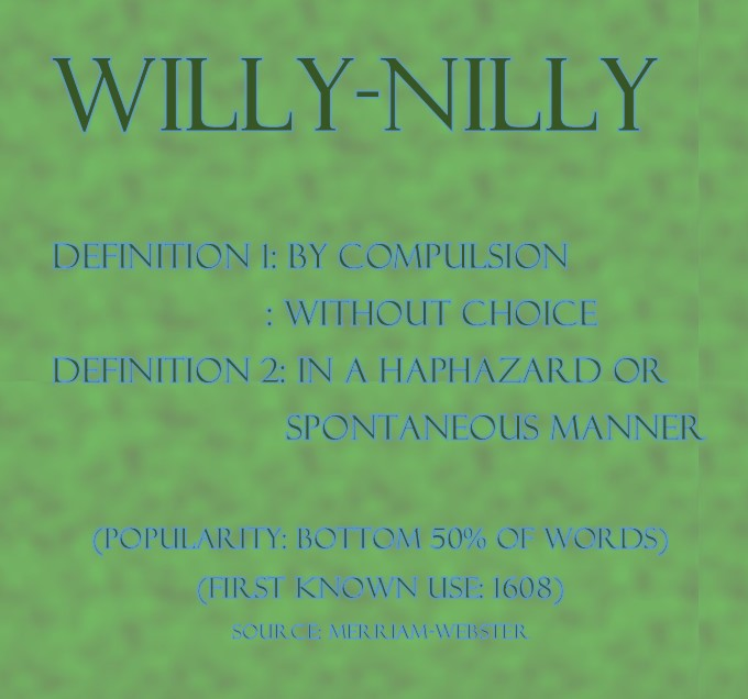 willynilly