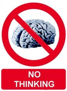 no thinking
